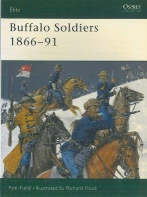 Buffalo Soldiers. 1866-91.: Amazon.es: FIELD Ron - HOOK ...