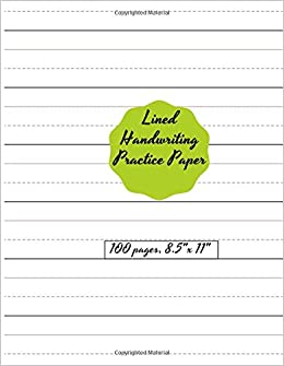 Lined Handwriting Practice Paper: Blank Writing Sheets Notebook with ...