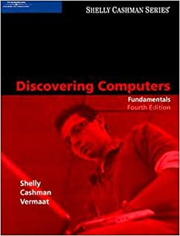 Book Discovering Computers: Fundamentals, Fourth Edition (Shelly Cashman) by Gary B. Shelly (2007-02-21)