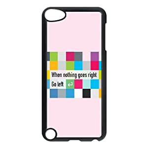 When Nothing Goes Right Go Left Typography7 07 iPod TouchCase Black gift pp001_9420432