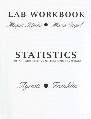 Lab Workbook for Statistics: The Art and Science of Learning From Data