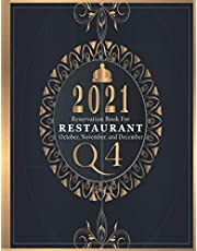 Reservation Book For Restaurant 2021 | October, November, and December (Q4): Numbered Daily Reservation Log Book with Daily Booking Calendar & No-show Check List