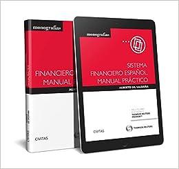 Sistema financiero español: Manual práctico Monografía: Amazon.es: Alberto Gil Saldaña: Libros