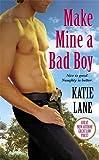Make Mine A Bad Boy: Number 2 in series