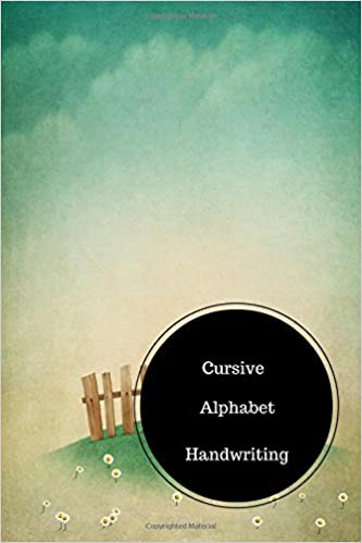 Cursive Alphabet Book: English Cursive Handwriting Worksheets ...