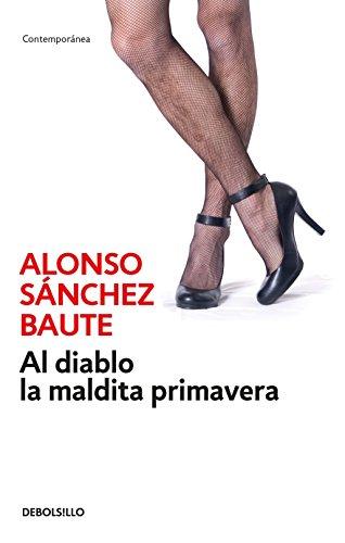 AL DIABLO LA MALDITA PRIMAVERA PDF DOWNLOAD