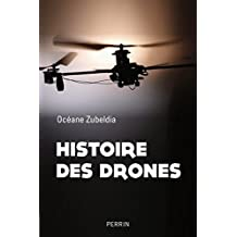 Histoire des drones (French Edition)