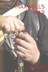 Maxwell's War (Mad Max Book 4)