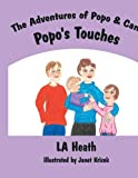 The Adventures of Popo and Cam Popo's Touches, L. A. Heath, 1425949460