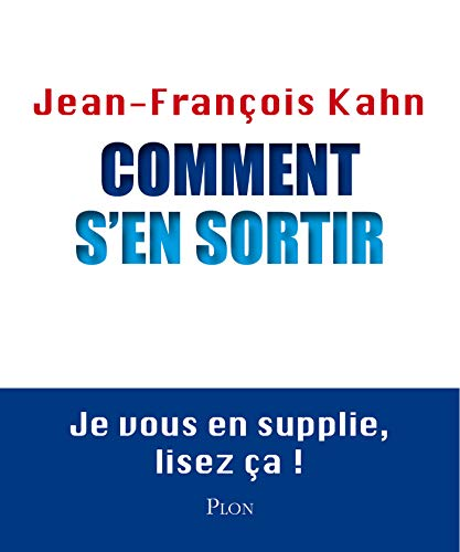 Comment s'en sortir (French Edition)