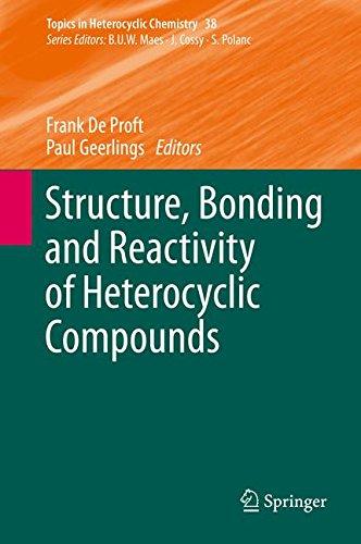 Structure, Bonding and Reactivity of Heterocyclic Compounds (Topics in Heterocyclic Chemistry)