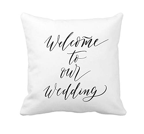 4TH Emotion Welcome to Our Wedding Quotes Throw Pillow Cover Cushion Case for Sofa Couch Valentine's Day Home Decoration 18 x 18 Inch Cotton Polyester