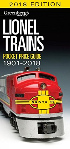 Lionel Trains Pocket Price Guide 1901 2018  Greenbergs Pocket Price Guide Lionel Trains