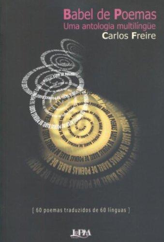 Babel De Poemas. Uma Antologia Multilingue (Em Portuguese do Brasil)