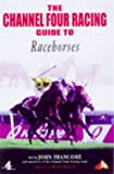 img - for Channel 4 Racing;Guide to Racehorses (Channel Four racing guides) by Sean Magee (1999-03-26) book / textbook / text book