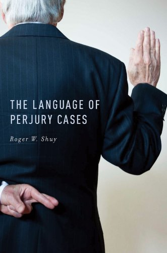 - The Language of Perjury Cases