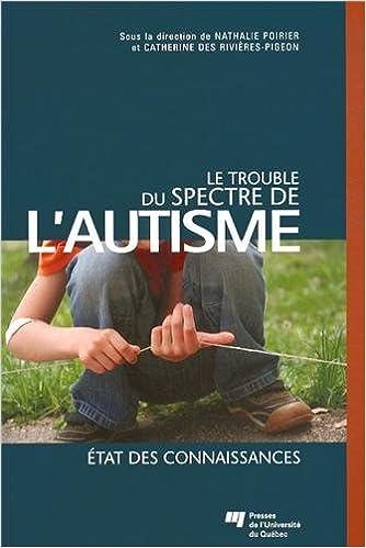 Lire en ligne Le trouble du spectre de l'autisme : Etat des connaissances pdf