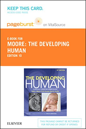 The Developing Human Elsevier eBook on VitalSource (Retail Access Card): Clinically Oriented Embryology