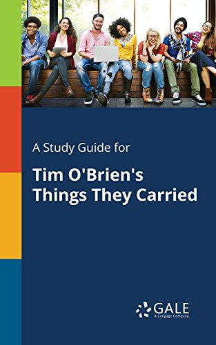 A Study Guide for Tim O'Brien's Things They Carried (Short Stories for Students)
