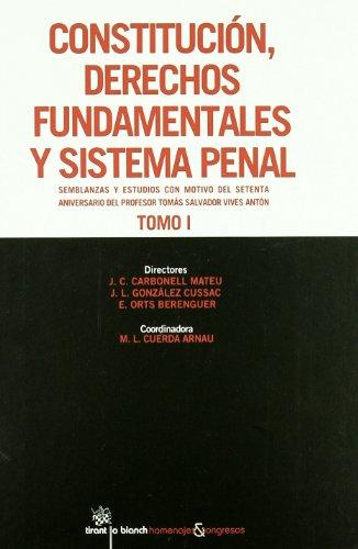 Constitución, Derechos Fundamentales y Sistema Penal 2 tomos