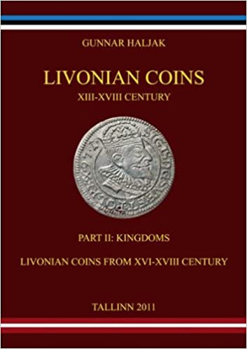 Amazon.com: Livonian Coins XIII-XVIII Century. Part II ...