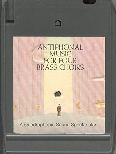 COLUMBIA BRASS ENSEMBLE: Antiphonal Music for Four Brass Quad 8 Track Tape