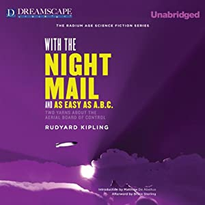 With the Night Mail and As Easy as A.B.C. Audiobook