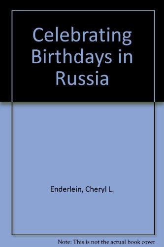 Celebrating Birthdays in Russia (Birthdays Around the World)