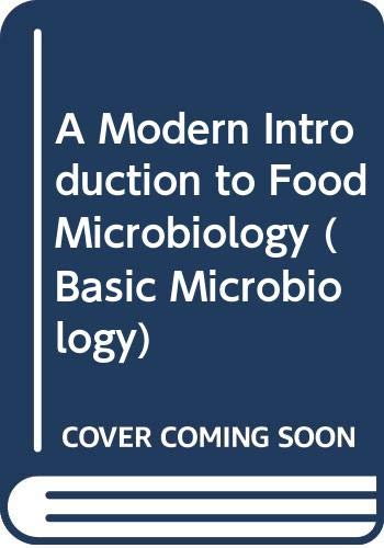 A modern introduction to food microbiology (Basic microbiology)