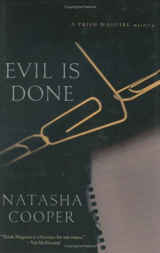 Evil Is Done: A Trish Maguire Mystery (Trish Maguire Mysteries)