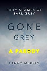Gone Grey: A Parody