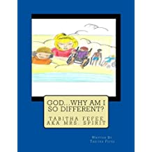 God Why AM I So Different: Special Needs book