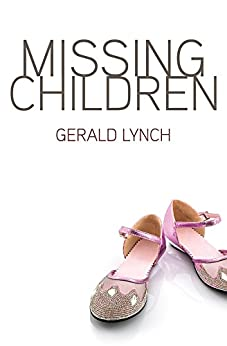 Missing Children by [Lynch, Gerald]