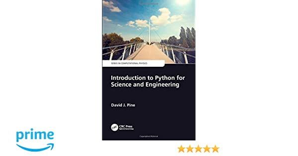 Introduction to Python for Science and Engineering (Series in