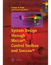 System Design through Matlab®, Control Toolbox and Simulink®