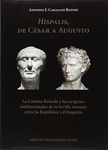 Hispalis, de César a Augusto: La
