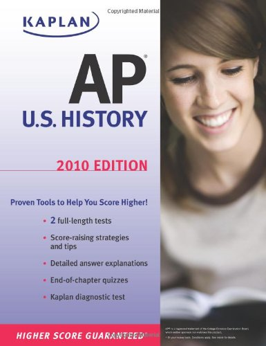 Kaplan AP U.S. History 2010