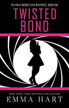 Twisted Bond Holly Woods Files ebook product image