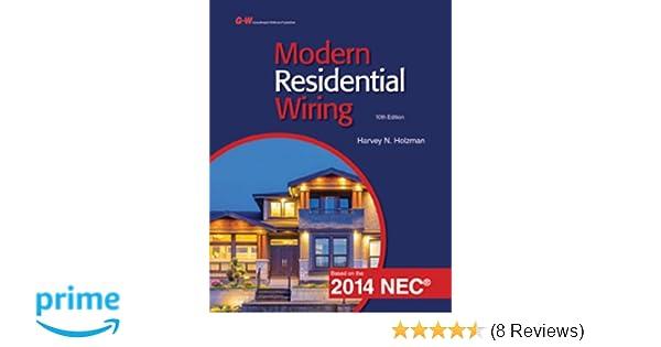 modern residential wiring harvey n holzman 9781619608429 amazon rh amazon com  modern residential wiring 2014 pdf