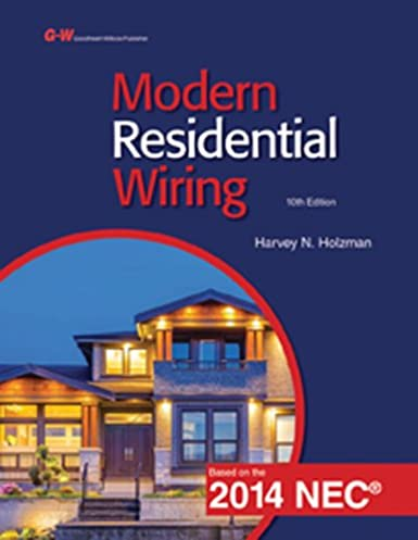 modern residential wiring harvey n holzman 9781619608429 amazon rh amazon com modern residential wiring 10th edition pdf Do It Yourself Residential Wiring