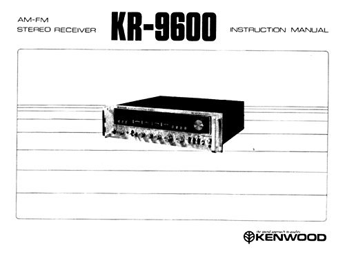Kenwood KR-9600 Receiver Owners Instruction Manual Reprint [Plastic Comb]