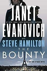 The Bounty: A Novel (7) (A Fox and O'Hare No