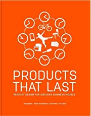 Products That Last: Product Design for Circular Business Models