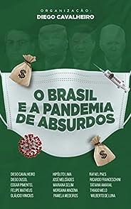 O Brasil e a pandemia de absurdos