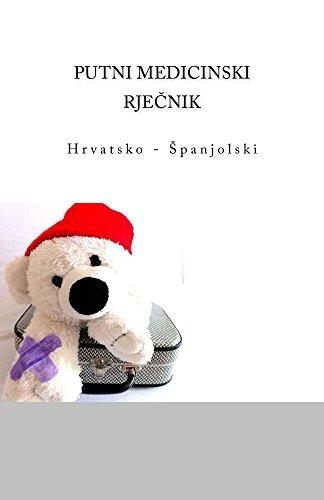 Descargar Libro Putni Medicinski Rjecnik: Hrvatsko - Spanjolski Edita Ciglenecki