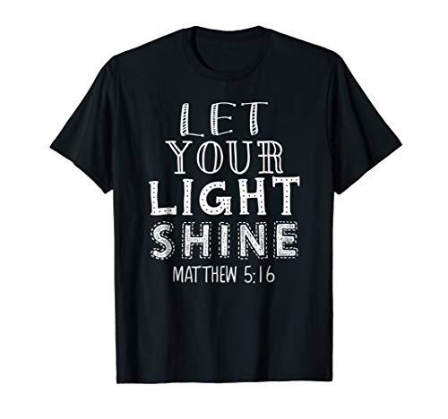 Let Your Light Shine Unique Christian Gift T-Shirt S000026