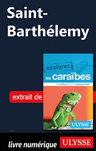 Saint-Barthélemy (French Edition)