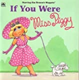 If You Were Miss Piggy, Richard Chevat, 0307128156