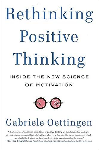 Rethinking Positive Thinking Inside The New Science Of Motivation Gabriele Oettingen 9781591846871 Books