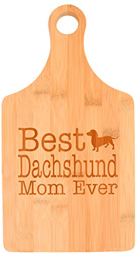 (Dog Lover Gifts Best Dachshund Mom Ever Rescue Dog Mom Paddle Shaped Bamboo Cutting Board)